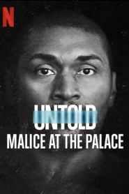 ตะลุมบอนที่เดอะ พาเลซ Untold: Malice at the Palace (2021)