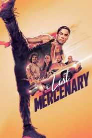 ทหารรับจ้างคนสุดท้าย The Last Mercenary (2021)
