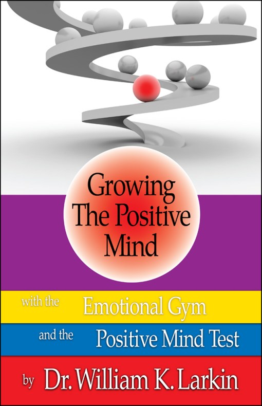 Growing the Positive Mind