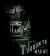 Turbidite Manor
