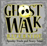 Ghost Walk Riverside