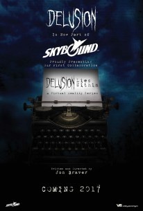 Delusion partnered with Skybound in 2016.