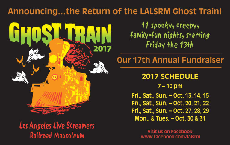 Los Angeles Live Steamers Ghost Train 2017 | Hollywood Gothique