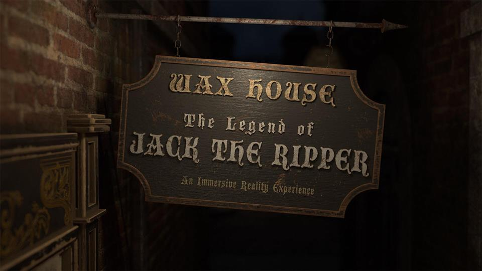Wax House Legend of Jack the Ripper sign