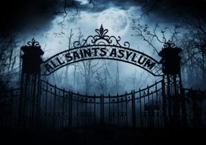 All Saints Asylum gate graphic