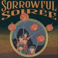 Sorrowful Soirée