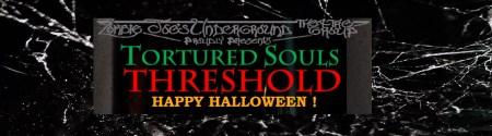Tortured Souls Threshold Dates Schedule