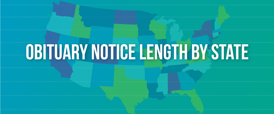 Obituary Notice Length by State