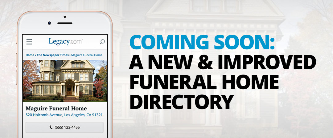 Coming Soon: A New and Improved Funeral Home Directory