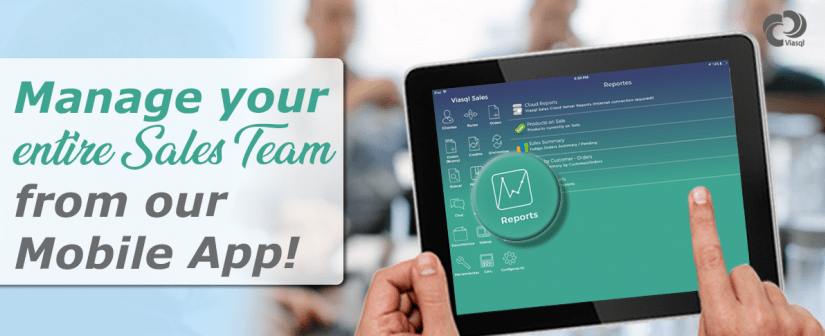 Manage your Sales Team from our App