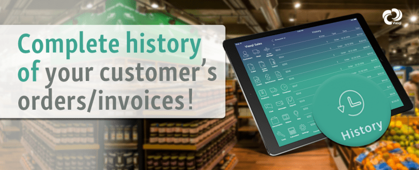 All your customers Order/Invoice History directly on our app!