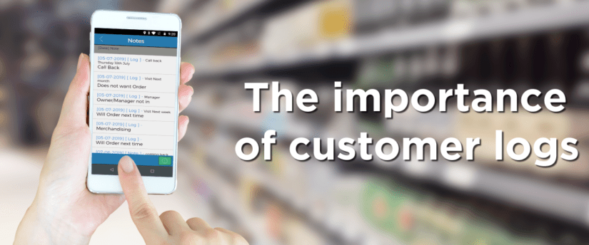 The importance of customer Logs!