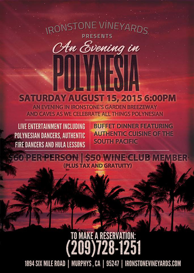 An Evening in Polynesia at Ironstone Vineyards August 15th