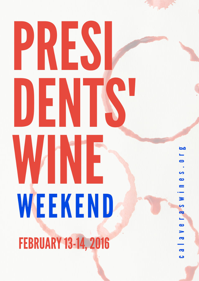 Get Ready For The Calaveras Winegrape Alliance's President's Wine Weekend!  February 13-14, 2016