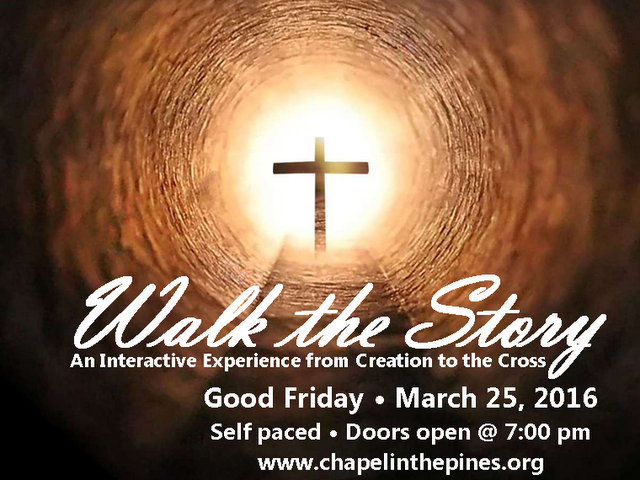 Walk The Easter Story At Chapel In The Pines