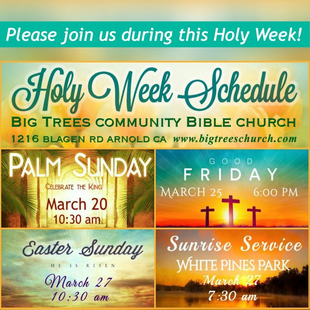 Holy Week Service Schedule At Big Trees Bible Church