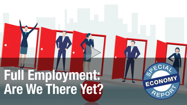 Full Employment: Are We There Yet? ~ From Brian J. Tewksbury