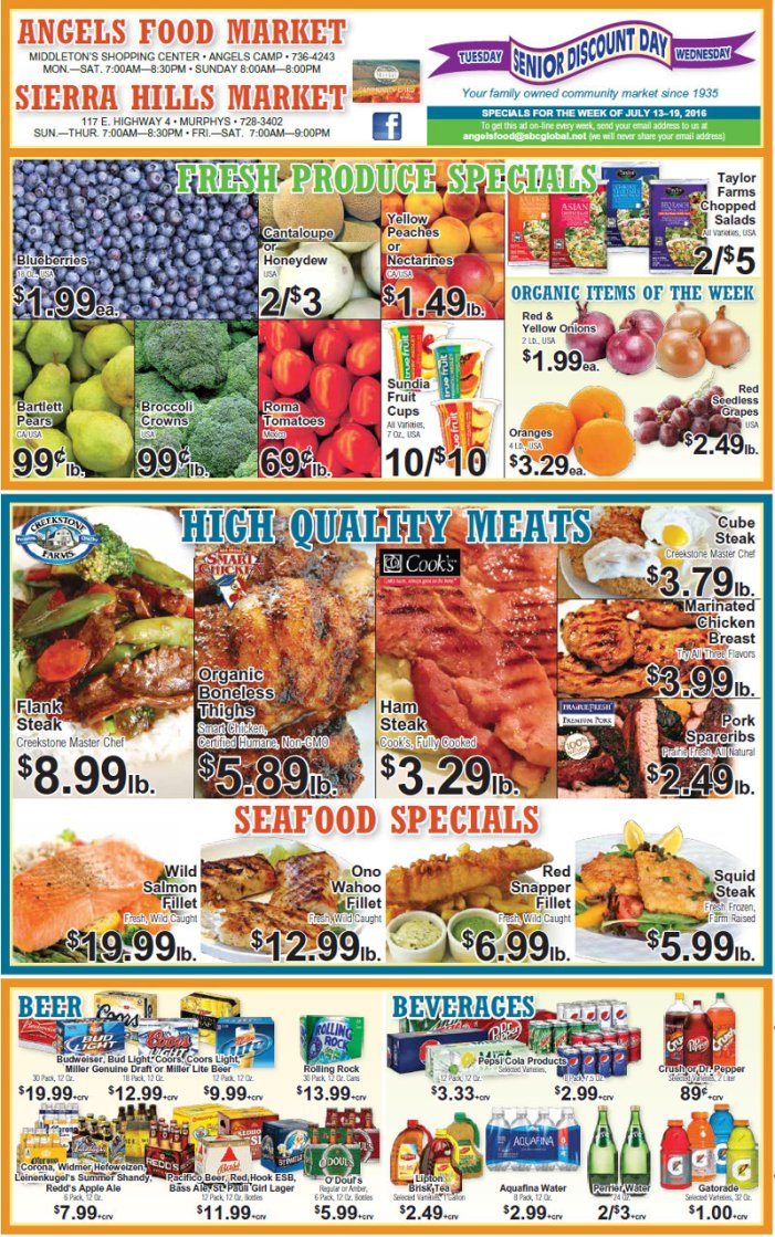 Shop Local! Sierra Hills, Angels Food & Sierra Hills Natural Food Markets.  Weekly Specials Through July 19th