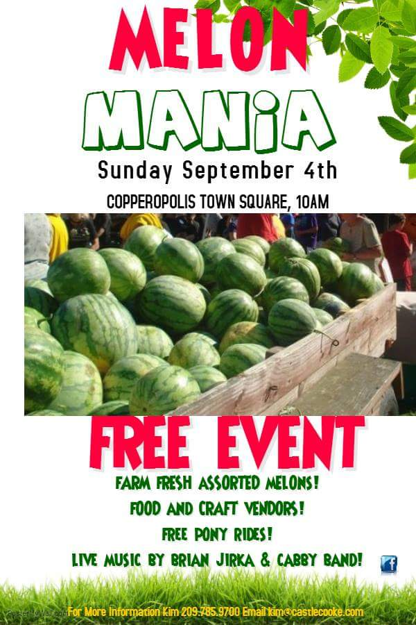 'Melon Mania at the Square' Coming to Copperopolis Sunday, September 4