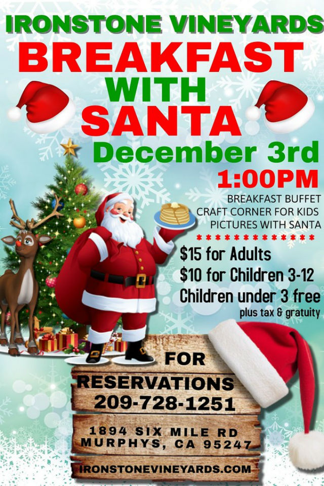 Enjoy Breakfast With Santa At Ironstone Vineyards!