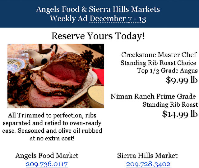 Angels Food & Sierra Hills Markets Weekly Ad Through December 13th!  Shop Local For The Holidays!
