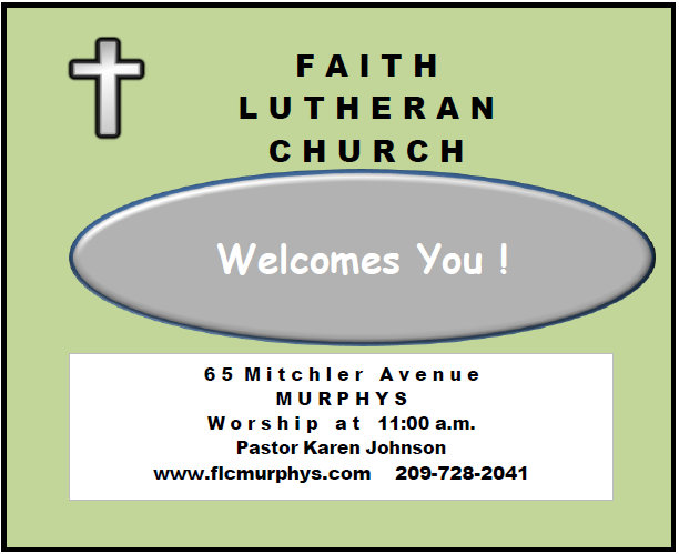 Faith Lutheran Church In Murphys Welcomes You!