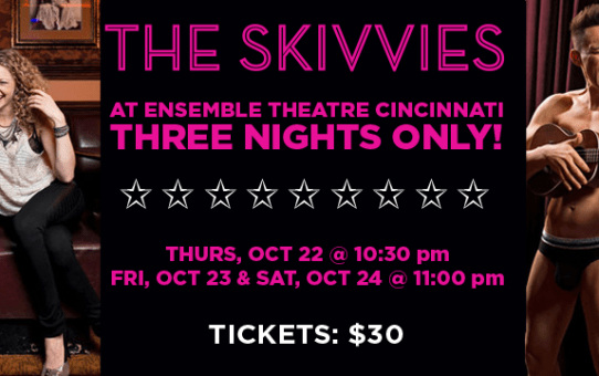 Two More Chances to see The Skivvies