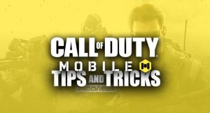 Call of Duty: Mobile Tips and Tricks You Must Know