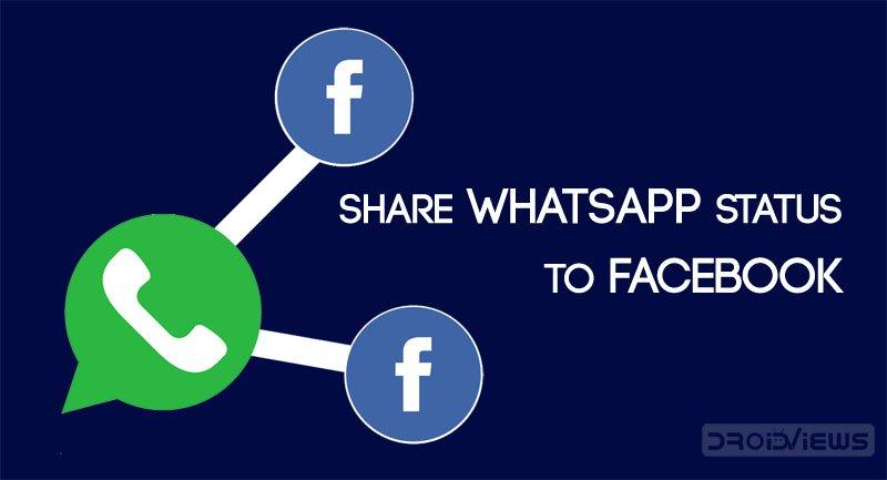 share whatsapp status to facebook