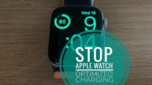 How To Turn Off Optimized Battery Charge On Apple Watch