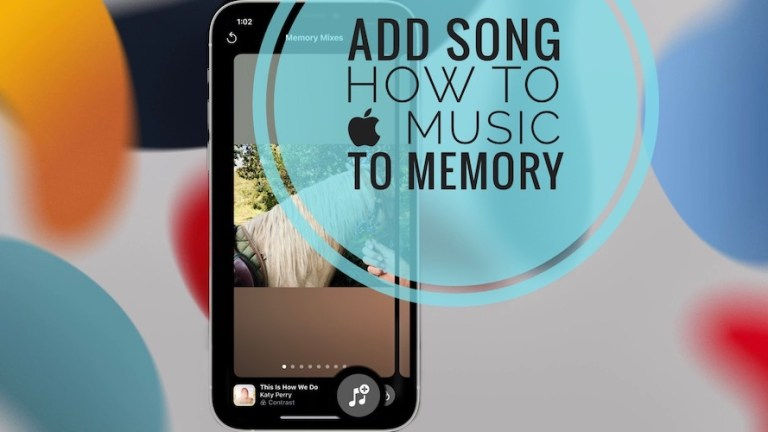 How to Add Songs from Apple Music to Memories on iPhone (iOS 15)
