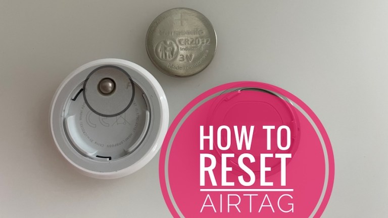How to Reset AirTag, Replace Battery, and Change Apple ID
