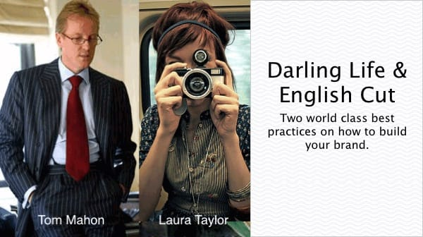 Darling Life & English Cut