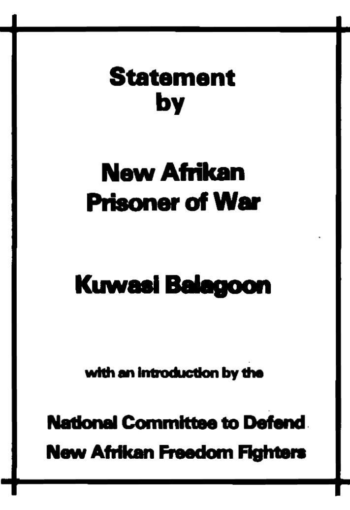 Maroons: Kuwasi Balagoon New Afrikan Prisoner of War