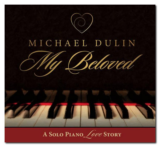 new-age-music-michael-dulin-my-beloved-1