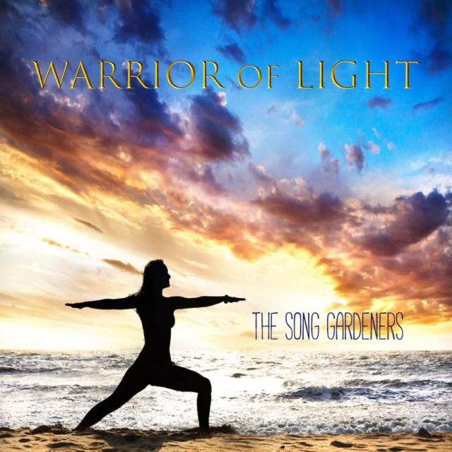 The Song Gardeners - Warrior of Light