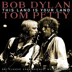 Bob Dylan, Tom Petty & The Heartbreakers – This Land Is Your Land (2018) Mp3