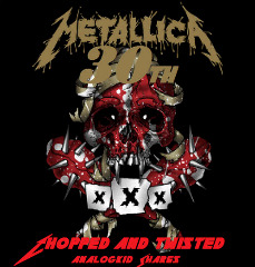 Metallica – 30th Chopped & Twisted (2018) Mp3