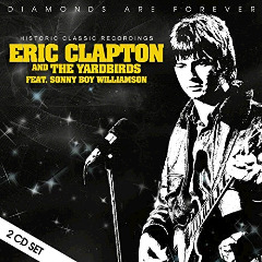 Eric Clapton & The Yardbirds – Historic Classic Recordings (2018) Mp3