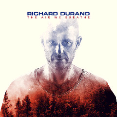 Richard Durand – The Air We Breathe (2018) Mp3