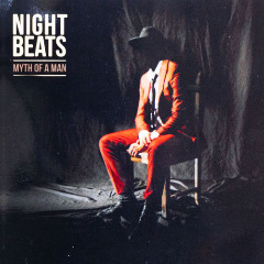 Night Beats – Myth Of A Man (2019) Mp3