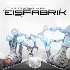 Eisfabrik – Kryothermalmusik Aus Der Eisfabrik (2020) Mp3