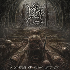 Mortal Decay – A Gathering Of Human Artifacts (2019) Mp3