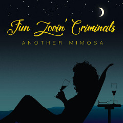 Fun Lovin' Criminals – Another Mimosa (2019) Mp3