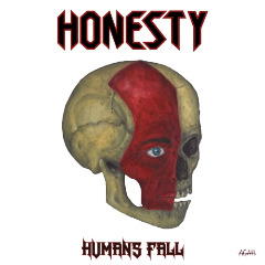 Honesty – Humans Fall (2018) Mp3