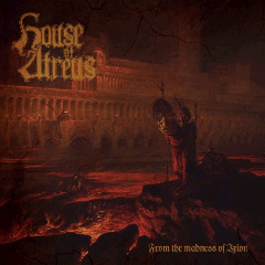 House Of Atreus – From The Madness Of Ixion (2018) Mp3