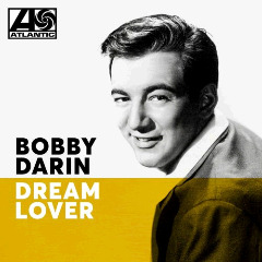 Bobby Darin – Dream Lover (2018) Mp3