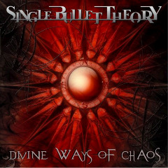 Single Bullet Theory – Divine Ways Of Chaos (2018) Mp3