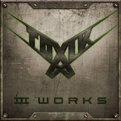 Toxik – Iii Works (2018) Mp3