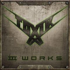 Toxik – Iii Works (2018) Mp3